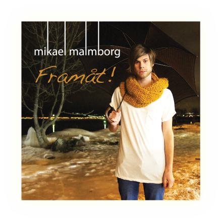Mikael Malmborg - Framåt